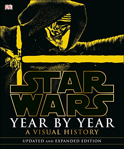 9781465452580: Star Wars Year by Year: A Visual History