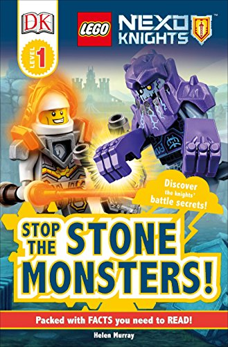 9781465455765: DK Readers L1: LEGO NEXO KNIGHTS Stop the Stone Monsters!: Discover the Knights' Battle Secrets! (DK Readers Level 1)
