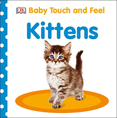 9781465456229: Baby Touch and Feel: Kittens (Baby Touch & Feel)