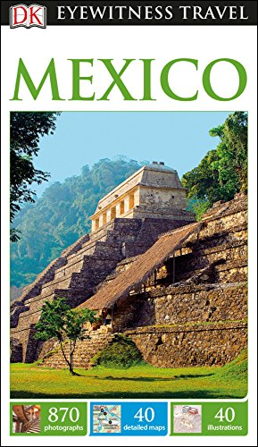 9781465457110: DK Eyewitness Travel Guide Mexico