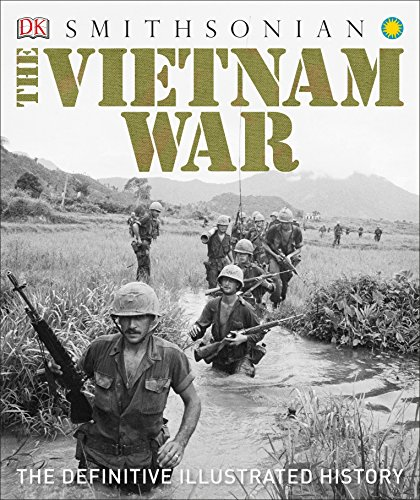 9781465457691: The Vietnam War: The Definitive Illustrated History