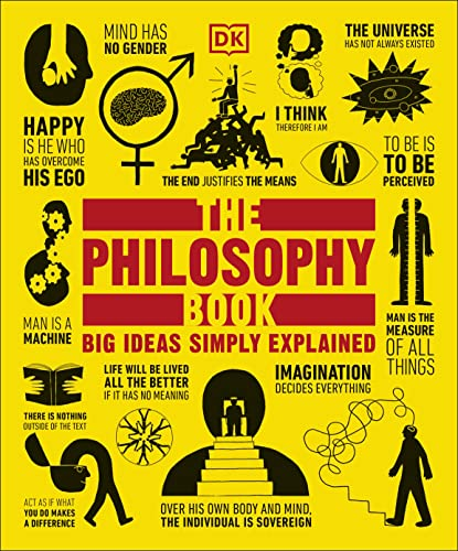 9781465458551: The Philosophy Book: Big Ideas Simply Explained