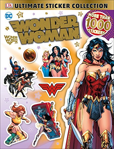 9781465460769: Ultimate Sticker Collection: DC Comics Wonder Woman (Ultimate Sticker Collections)