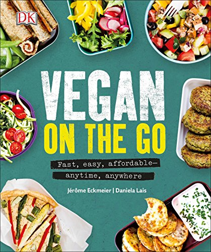 9781465461834: Vegan on the Go: Fast, easy, affordable anytime, anywhere