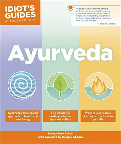9781465462763: Ayurveda (Idiot's Guides)