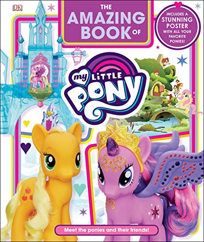 The Amazing Book Of My Little Pony: