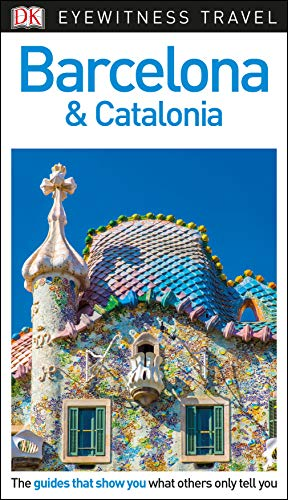 9781465467744: DK Eyewitness Travel Guide Barcelona & Catalonia