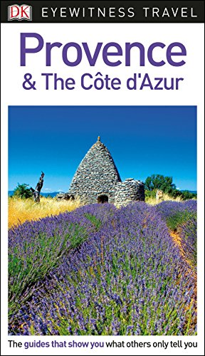 9781465467973: DK Eyewitness Travel Guide Provence and the Côte d'Azur