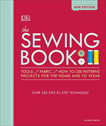 9781465468536: The Sewing Book: Over 300 Step-By-Step Techniques