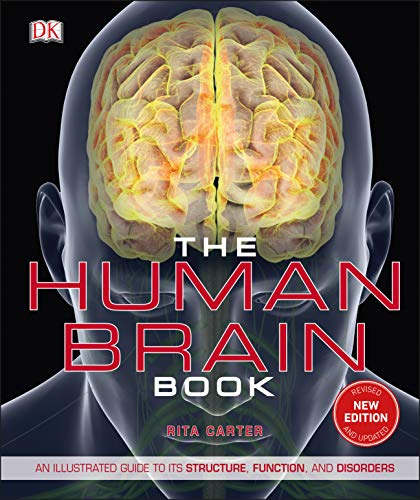 9781465479549: The Human Brain Book: An Illustrated Guide to its Structure, Function, and Disorders