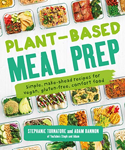 9781465483843: Plant-Based Meal Prep: Simple, Make-Ahead Recipes for Vegan, Gluten-Free, Comfort Food