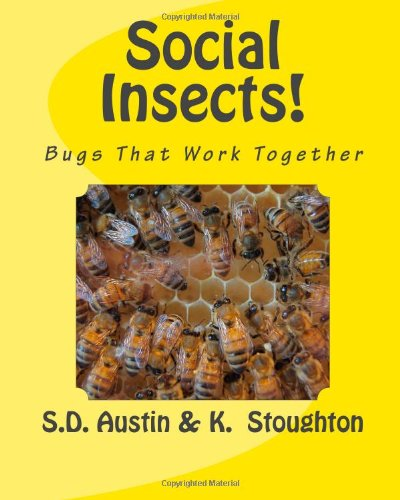 9781466202634: Social Insects!: Bugs That Work Together