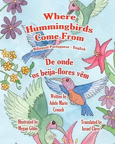 9781466204522: Where Hummingbirds Come From Bilingual Portuguese English (Portuguese Edition)