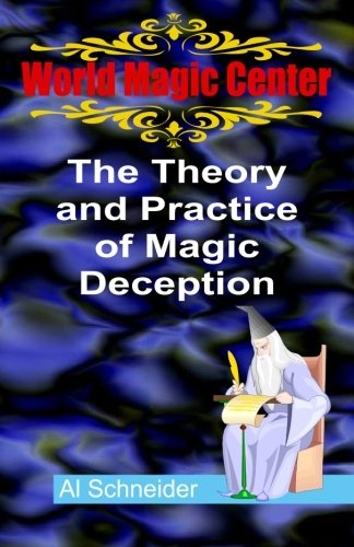 9781466206496: The Theory and Practice of Magic Deception