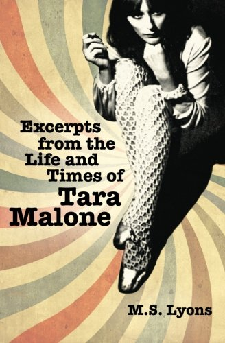 9781466209565: Excerpts From The Life and times of Tara Malone