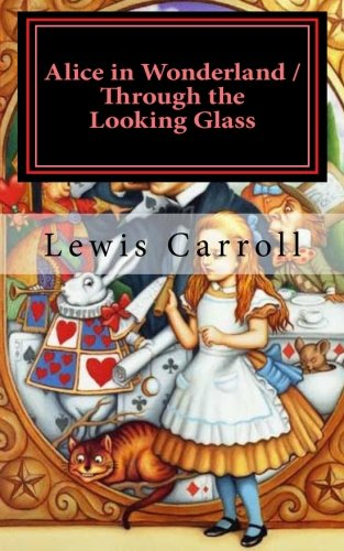 9781466210257: Alice in Wonderland & Through the Looking Glass: Illustrated