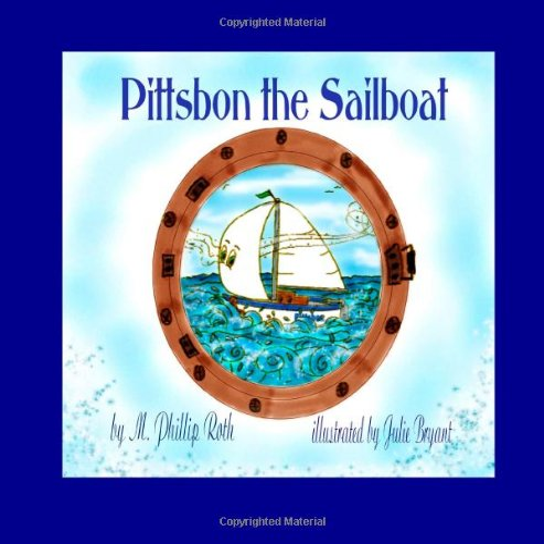 9781466211162: Pittsbon the Sailboat