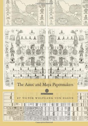 9781466212213: The Aztec and Maya Papermakers