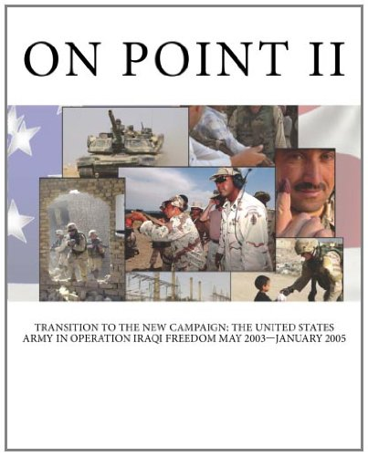 9781466212282: On Point II: Transition to the New Campaign: The United States Army in Operation IRAQI FREEDOM May 2003—January 2005