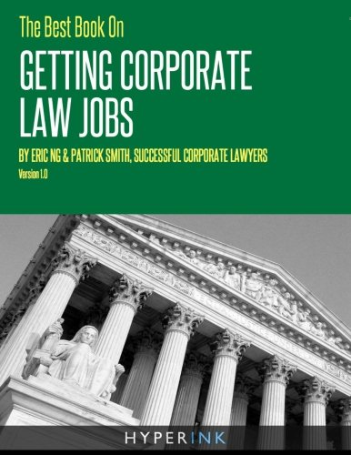 9781466215337: The Best Book on Getting Corporate Law Jobs