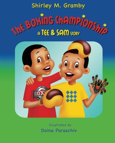 9781466215344: The Boxing Championship: A Tee am Sam story