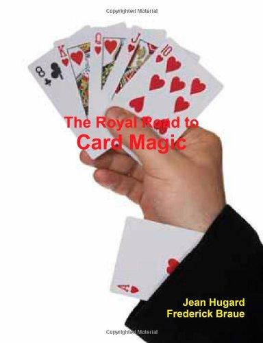 9781466216334: The Royal Road to Card Magic