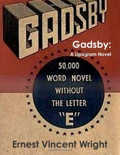 9781466216730: Gadsby: A Lipogram Novel