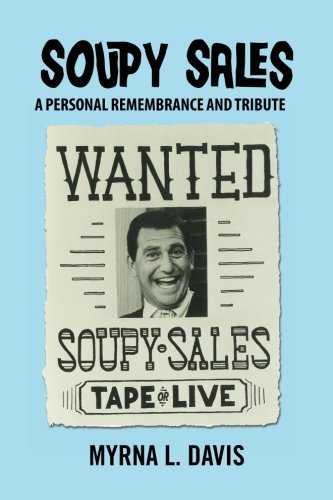 9781466220539: Soupy Sales - A Personal Remembrance and Tribute