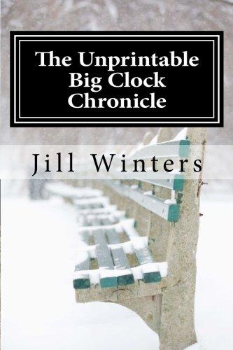9781466220713: The Unprintable Big Clock Chronicle: Caitlyn Rocket Mystery No. 1