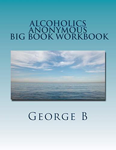 9781466221222: Alcoholics Anonymous Big Book Workbook: Working the Program