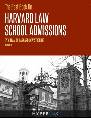 9781466221864: The Best Book On Harvard Law School Admissions