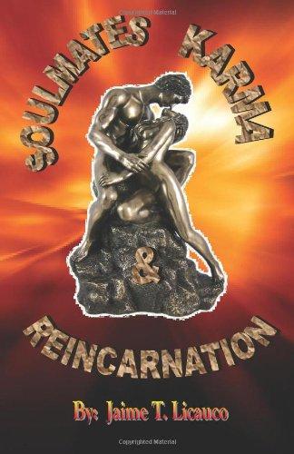 Soul Mates Karma & Reincarnation: Licauco, Jaime T.