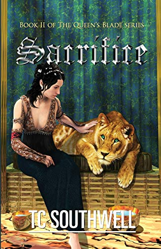 9781466223455: Sacrifice: The Queen's Blade Book II