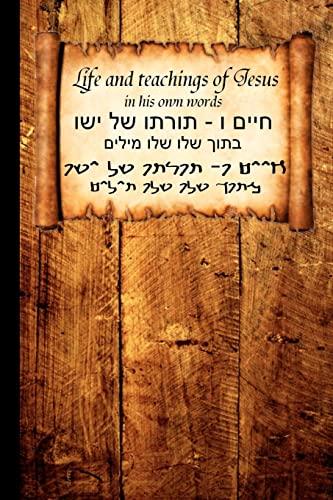 Life and Teachings of Jesus: in his own words: Nesenty