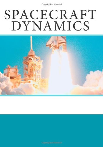 9781466225855: Spacecraft Dynamics