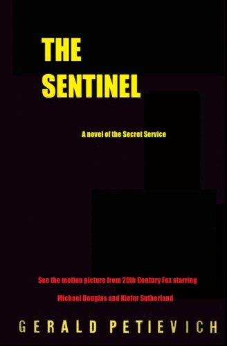 9781466226036: The Sentinel