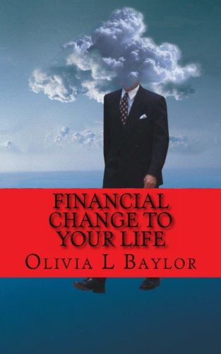 9781466226210: Financial Change to Your Life