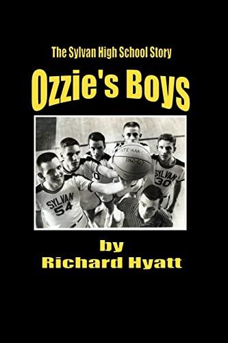 9781466227446: Ozzie's Boys: The Sylvan High School Story