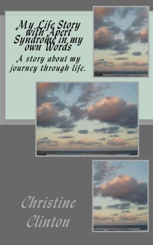 9781466227576: My Life Story with Apert Syndrome in my own Words