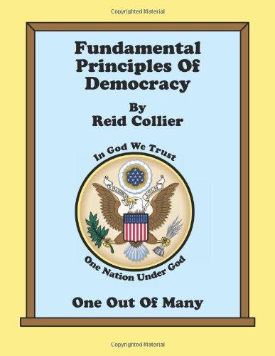 9781466227729: Fundamental Principles Of Democracy