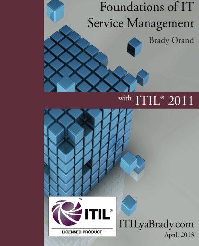 Foundations of IT Service Management with ITIL: Orand, Brady