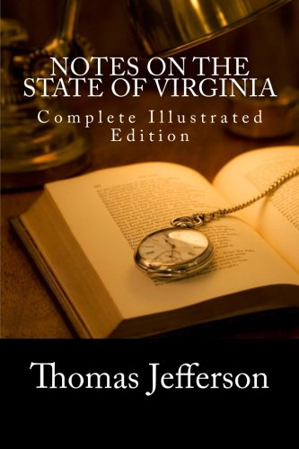 9781466232877: Notes on the State of Virginia (Complete Illustrated Edition)