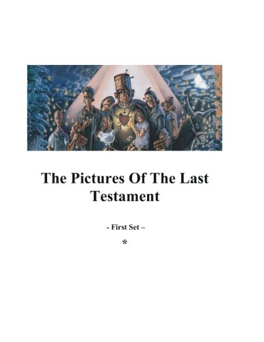9781466233584: The Pictures Of The Last Testament: First Set