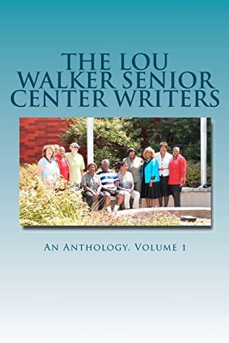 The Lou Walker Senior Center Writers: An: Ford-Williamson, Estelle; Ford-Williamson,