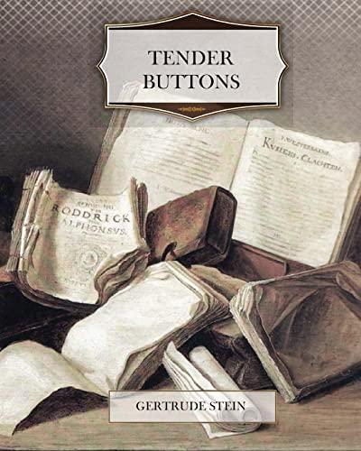 Tender Buttons: Stein, Gertrude