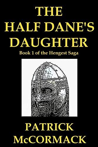 9781466234833: The Half Dane's Daughter