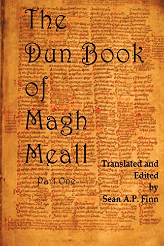 9781466240728: The Dun Book of Magh Meall: Luminous Memories of the Beginning