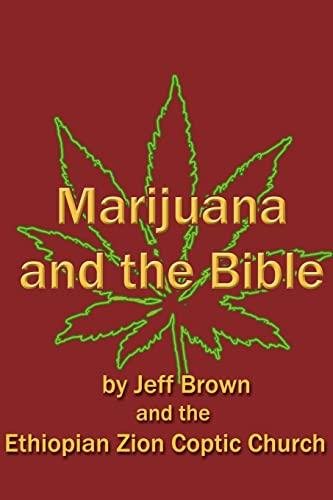 9781466242937: Marijuana and the Bible (Volume 2)