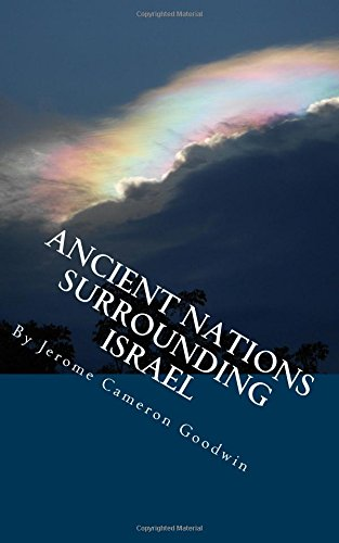 9781466245853: Ancient Nations Surrounding Israel: All The Bible Teaches About