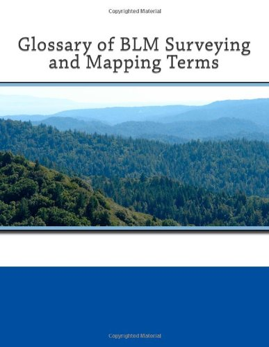 9781466246423: Glossary of BLM Surveying and Mapping Terms